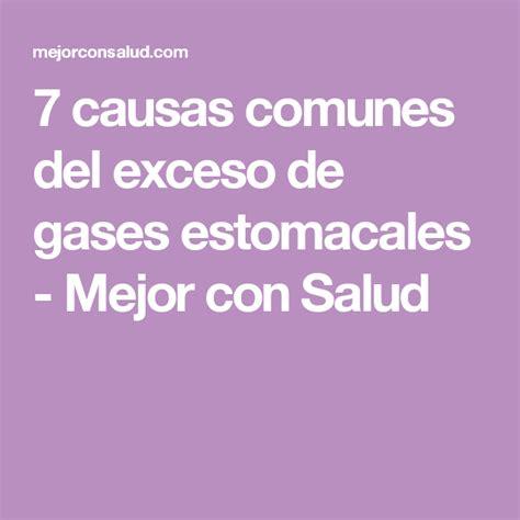 7 causas comunes del exceso de gases estomacales  con ...
