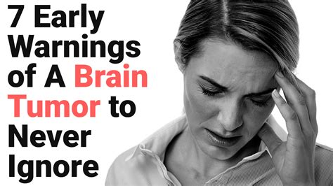 7 Early Warnings of A Brain Tumor to Never Ignore