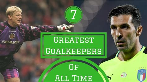 7 Greatest Goalkeepers of All Time  HITC Sevens   YouTube