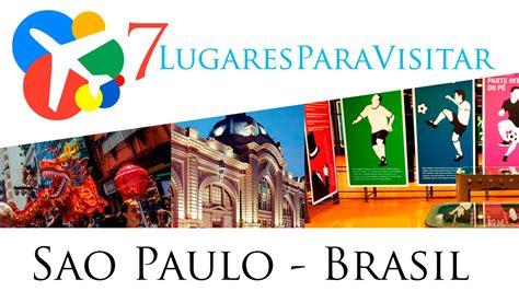 7 lugares para visitar en Sao Paulo   Brasil   http://goo ...