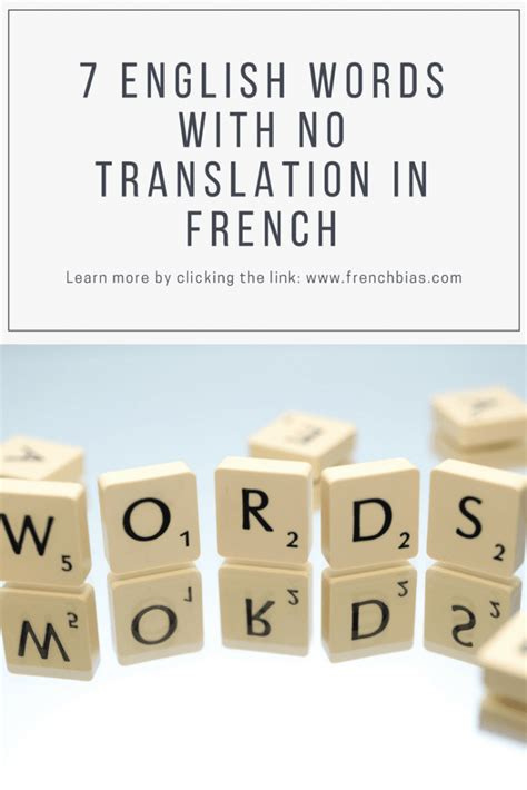 7 More English Words That Have No Translation In French ...