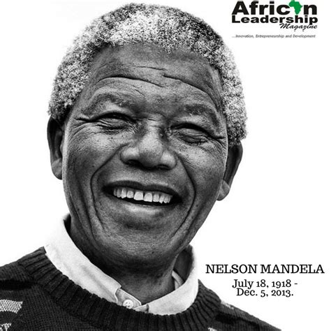 7 Reasons Why Nelson Mandela Was a Great Leader | African ...