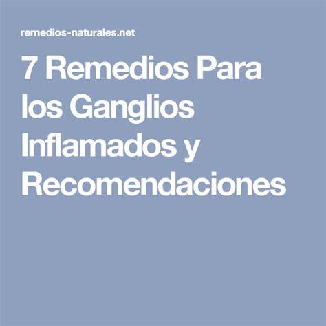 7 Remedios Para los Ganglios Inflamados y Recomendaciones ...