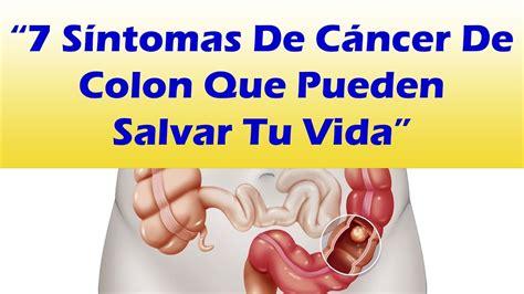 7 SINTOMAS DE CANCER DE COLON QUE PUEDEN SALVAR TU VIDA ...