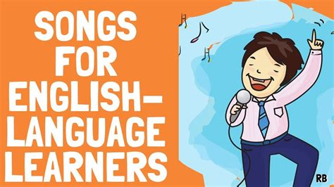 7 SONGS FOR ENGLISH LANGUAGE LEARNERS || SONGS FOR ...