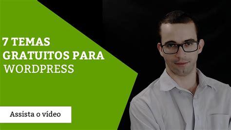 7 Temas gratuitos para Wordpress 2016   YouTube