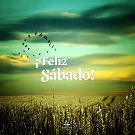 70 best images about Feliz Sábado on Pinterest