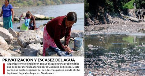 70% del agua dulce en México está contaminada, y el ...