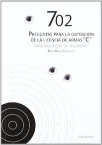 702 preguntas para la obtención de licencia de armas C ...