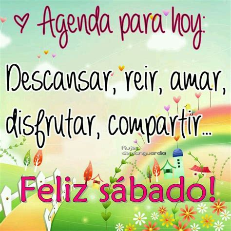 77 best FELIZ SABADO images on Pinterest | Happy saturday ...