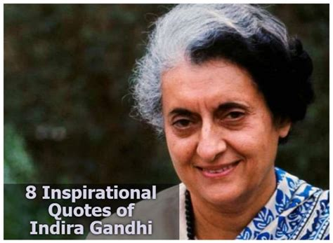 8 Inspirational quotes of Indira Gandhi on her 34th death ...