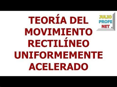 8. TEORÍA DEL MOVIMIENTO RECTILÍNEO UNIFORMEMENTE ...
