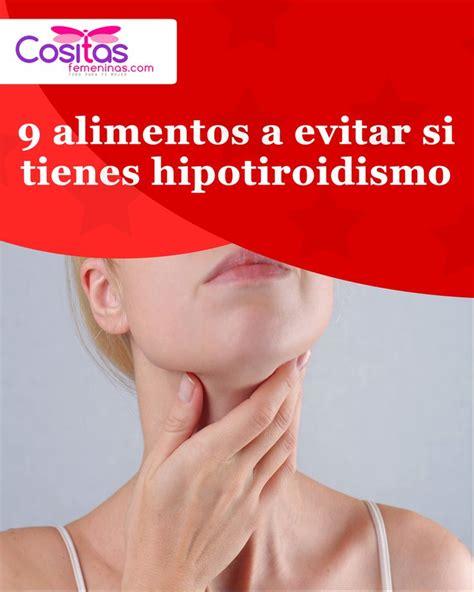 9 alimentos a evitar si tienes hipotiroidismo ...