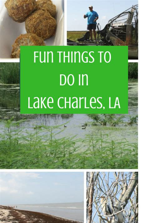 9 Epically Fun Things to Do in Lake Charles, LA For The ...