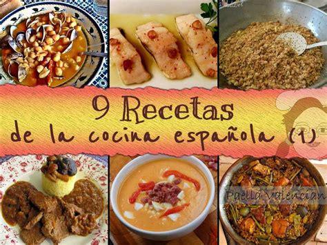 9 recetas de la cocina Española  1ª parte  a cual mejor