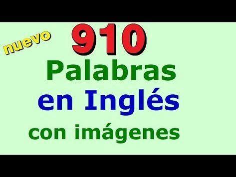 910 Palabras en inglés con imágenes. Ingles para ...