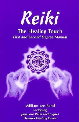 9781886785052: Reiki the Healing Touch: First and Second ...