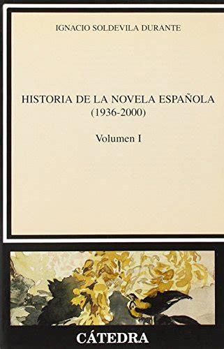 9788437619118: Historia de la novela española, I  1936 ...