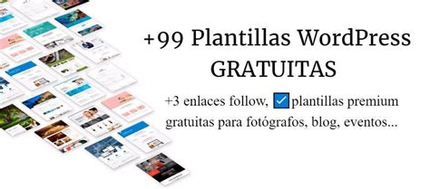 +99 Plantillas WordPress GRATIS → Premium y Responsive  2018