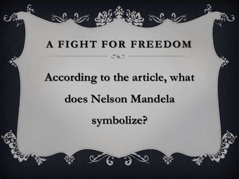 A Fight For Freedom