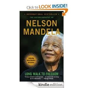 A Long Walk to Freedom The Autobiography of Nelson Mandela ...