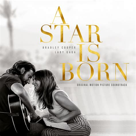 A Star Is Born: Shallow, de Lady Gaga y Bradley Cooper ...