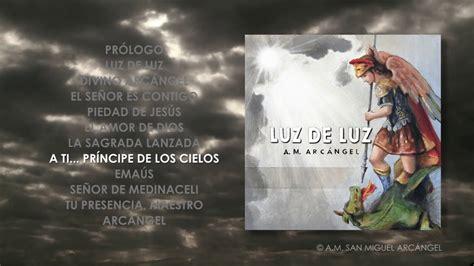 A TI... PRÍNCIPE DE LOS CIELOS · A.M. San Miguel Arcángel ...