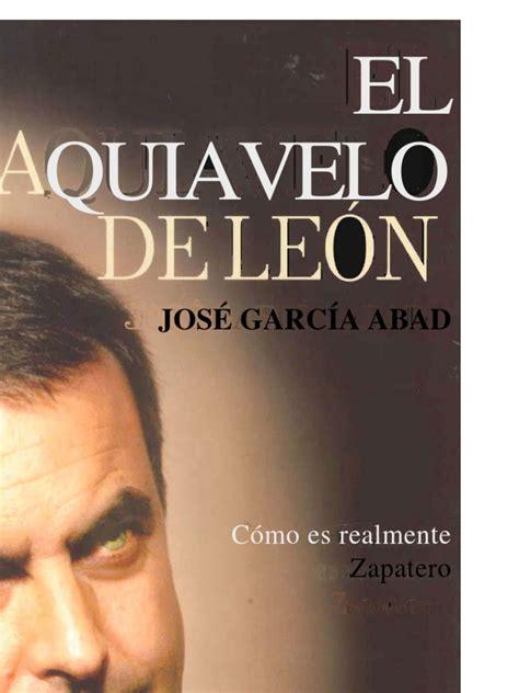 Abad, Pepe   El Maquiavelo de Leon  Biografia de Rodriguez ...