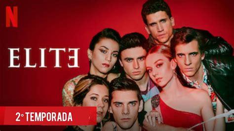 ABERTURA | ELITE | 2° TEMPORADA   YouTube