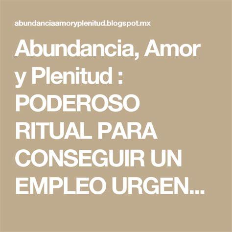 Abundancia, Amor y Plenitud : PODEROSO RITUAL PARA ...