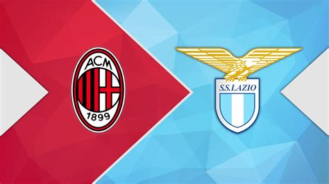 AC Milan vs Lazio: Match Preview, Lineups, Prediction ...