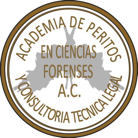 ACADEMIA DE PERITOS EN CIENCIAS FORENSES Y CONSULTORÍA ...