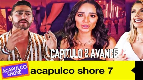 Acapulco Shore 7 Capitulo 2 Avance   YouTube