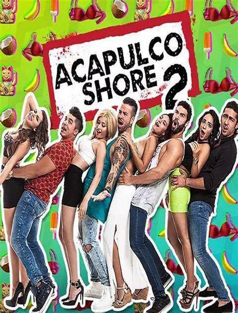 ACAPULCO SHORE TEMPORADA 2 | SHORE TV