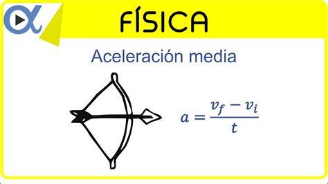 Aceleración media ejemplo 1 de 4 | Física   Vitual   YouTube