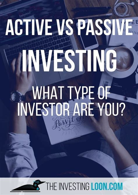 Active vs Passive Investing   What kind of Investor are ...