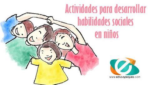 Actividades para desarrollar habilidades sociales en niños ...