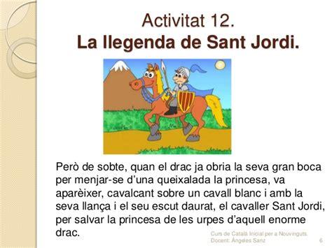 Activitat 12. la llegenda de sant jordi.