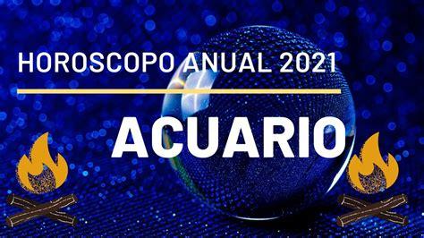 ACUARIO   HOROSCOPO ANUAL 2021   LECTURA DE TAROT   YouTube