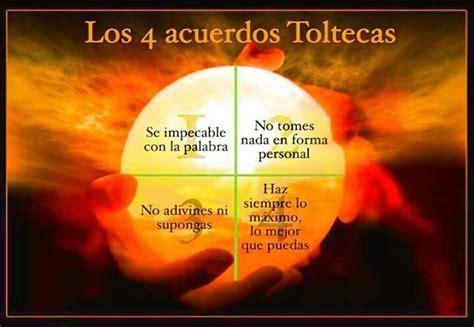 Acuerdos Toltecas | Acuerdos toltecas, Toltecas, Frases ...