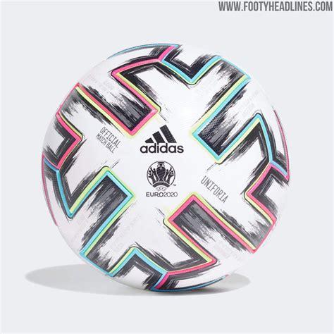 Adidas Uniforia Euro 2020 Ball Released   Footy Headlines