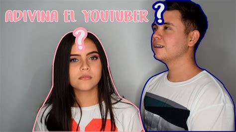 ADIVINA el YOUTUBER / Ft Leo Osuna   YouTube