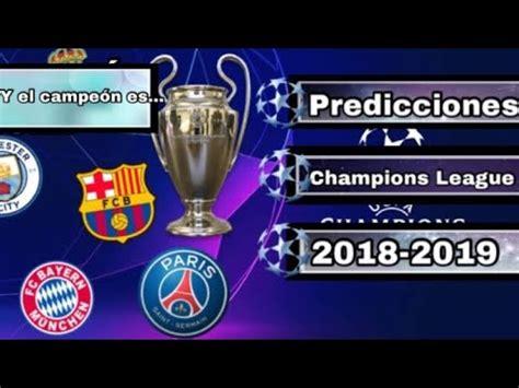 Adivinamos Al Campeón De La Champions   Predicciones ...
