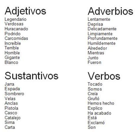 Adjetivos, adverbios, sustantivos y verbos. | alaiaaiala
