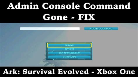 Admin Console Command Gone   FIX   Ark: Survival Evolved ...