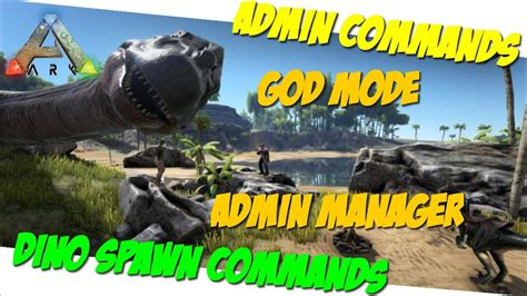 Admin Manager/God/Dino + Item Spawn Commands/Cheats PC/PS4 ...