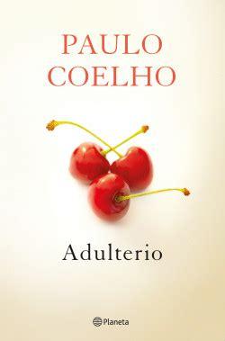 Adulterio   Paulo Coelho | Planeta de Libros