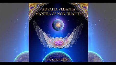 ADVAITA VEDANTA MANTRA OF NON DUALITY HD by Aeoliah   YouTube