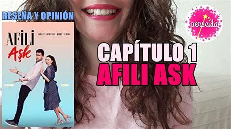 AFILI ASK Capítulo 1 Amor de fantasía Reseña y opinión en ...