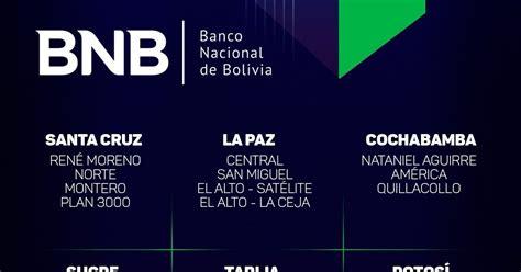 Agencias del Banco Nacional de Bolivia que atenderan ...